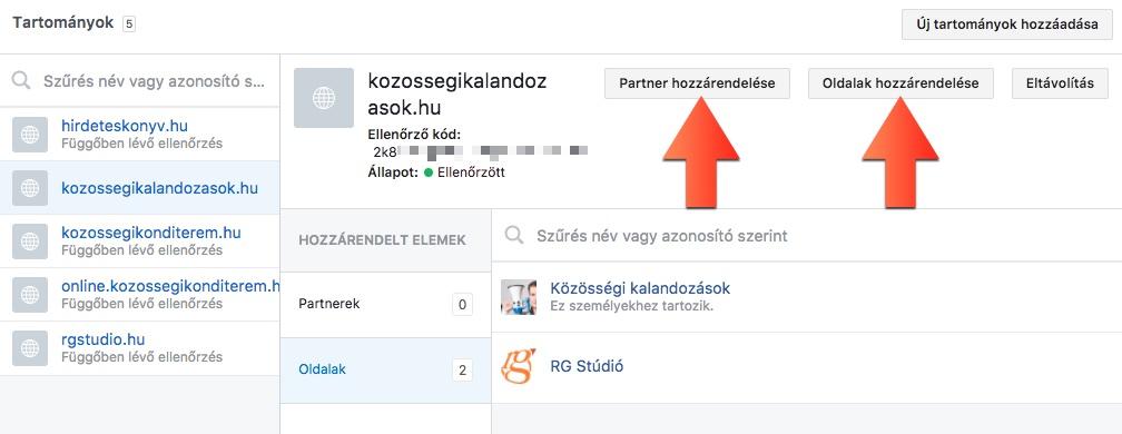Miután megvolt az ellenőrzés, kiválaszthatjuk melyik Facebook oldalunknál fogjuk használni a weboltalt, és azt is, milyen partnerekkel osztjuk meg. (Kép: Közösségi Kalandozások)
